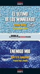 El último de los Winnebago / Enemigo Mío