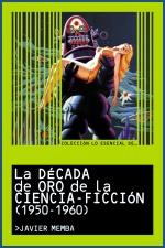 La década de oro de la ciencia-ficción (1950-1960)