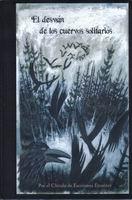 El desván de los cuervos solitarios