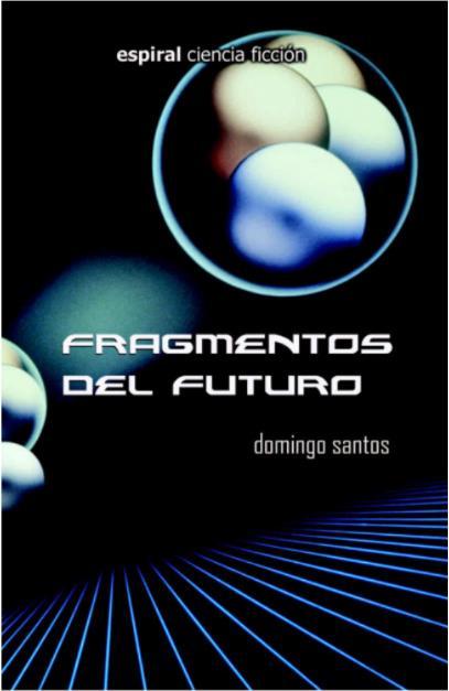 Fragmentos de futuro
