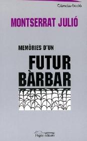 Memòries d´un futur bàrbar