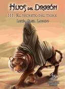 El secreto del tigre. Hijos del Dragón/3