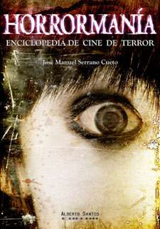Horrormanía. Enciclopedia de cine de terror
