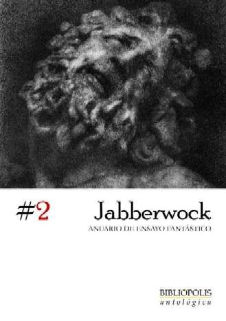 Jabberwock. Anuario de ensayo fantástico vol. 2