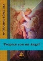 Tropecé con un ángel