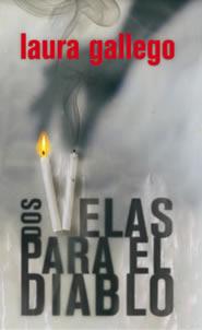 Dos velas para el diablo (Laura Gallego) DosVelasDiablo