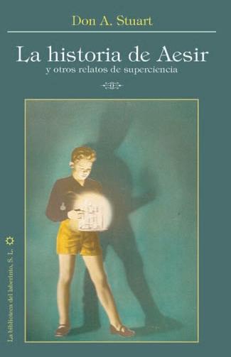 La historia de Aesir y otros relatos de superciencia