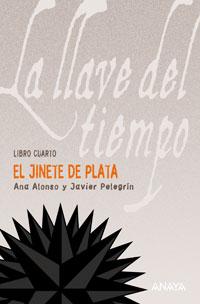 La Llave del Tiempo, Ana Alonso y Javier Peregrín JinetePlata