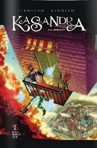 Kasandra y la rebelión
