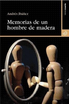 Memorias de un hombre de madera
