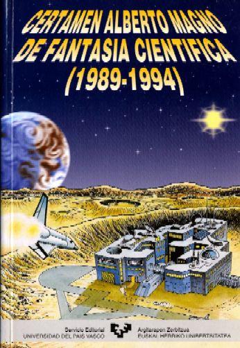 Certamen Alberto Magno de Fantasía Científica 1989-1992