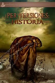 (Per)versiones. Historia