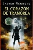 El corazón de Tramórea. saga de Tramórea/4