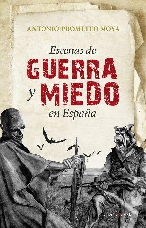 Escenas de guerra y miedo en España