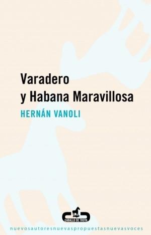 Varadero y Habana maravillosa