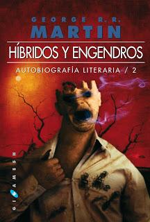 Híbridos y engendros. Autobiografía literaria /2