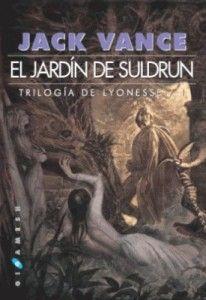 El jardín de Suldrun. Lyonesse/1