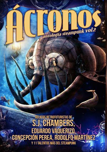 Ácronos. Antología steampunk vol.2