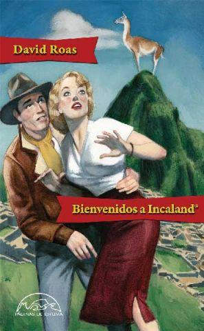 Bienvenidos a Incaland