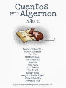 Cuentos para Algernon. Año II