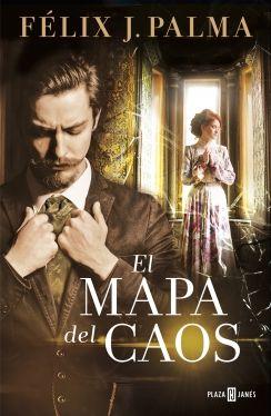 El mapa del caos. Trilogía Victoriana/3