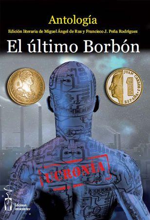 El �ltimo Borb�n