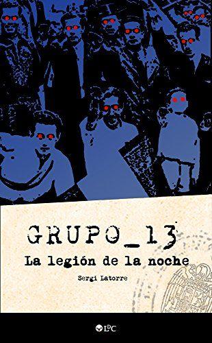 Grupo 13: La Legión De La Noche