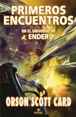 Primeros encuentros en el universo de Ender