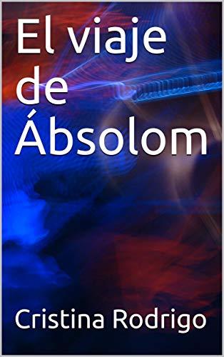 El viaje de Ábsolom