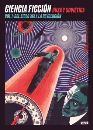 Ciencia ficción rusa y soviética vol.1