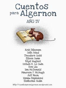 Cuentos para Algernon. Año IV