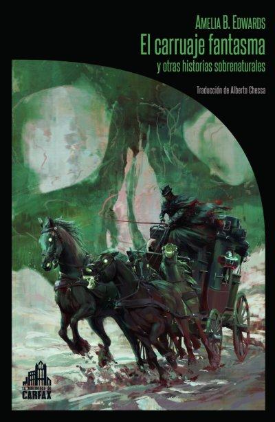 El carruaje fantasma y otras historias sobrenaturales