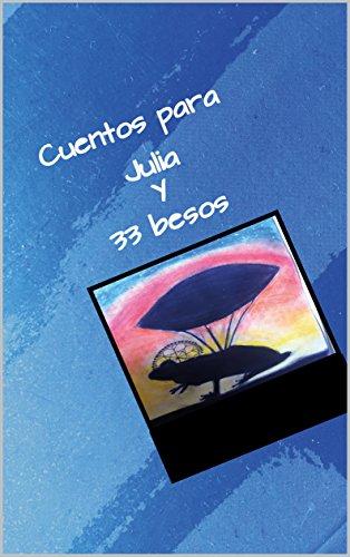 Cuentos para Julia y 33 besos