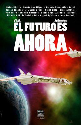 El futuro es ahora