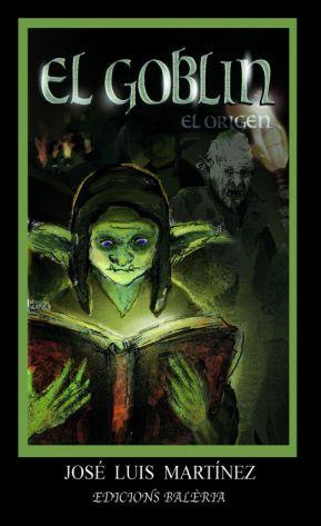 El Goblin: el orígen