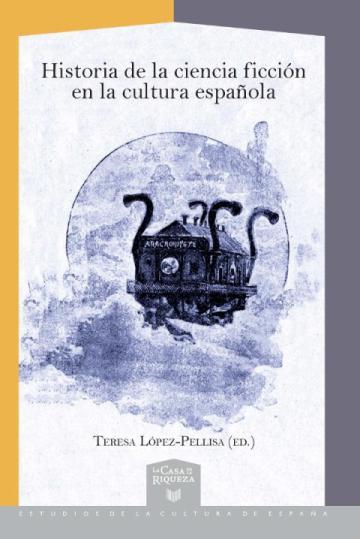 Historia de la Ciencia Ficción en la Cultura Española
