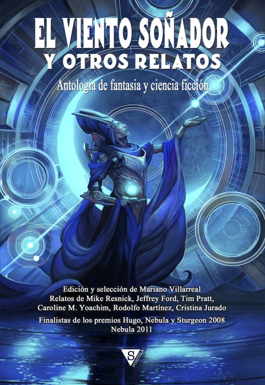 El Viento Soñador y otros relatos de fantasía y ciencia ficción