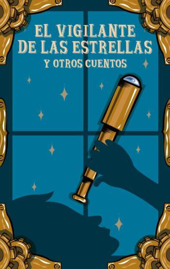 El Vigilante de las Estrellas y otros cuentos