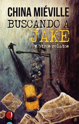 Buscando a Jake y otroa relatos