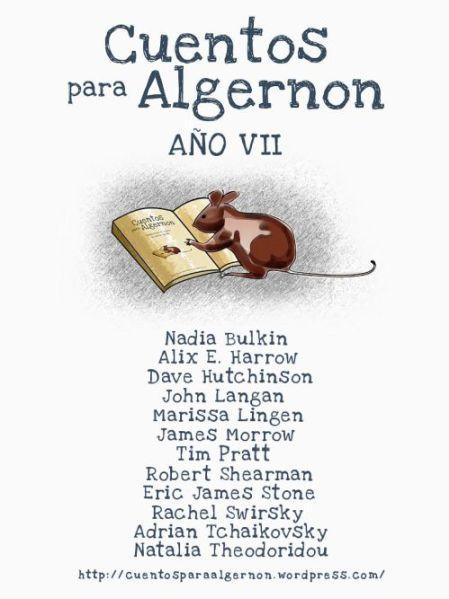 Cuentos para Algernon. Año VII
