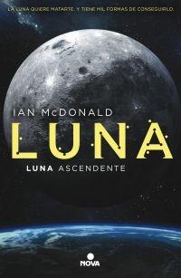 Luna ascendente. Trilogía Luna/3