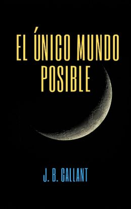 El único mundo posible