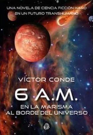 6 A.M. en la marisma al borde del universo