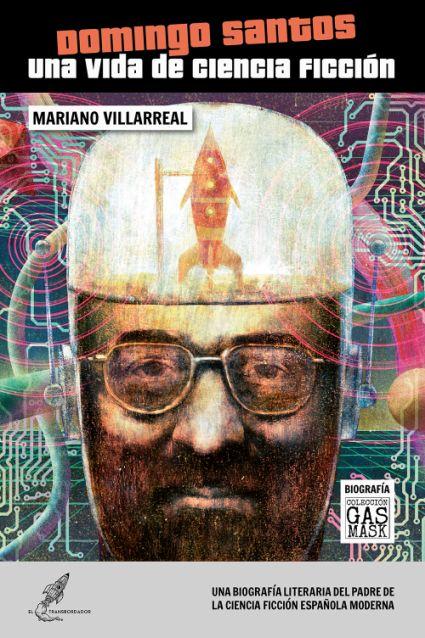Domingo Santos. Una vida de ciencia ficción