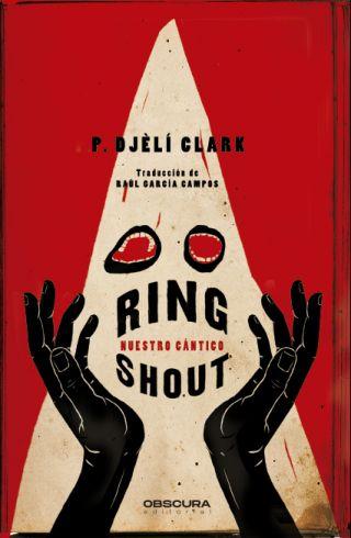 Ring Shout. Nuestro cántico