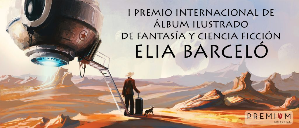 I Premio Internacional de Álbum Ilustrado de Fantasía y Ciencia Ficción «Elia Barceló»