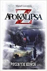 Apokalipsa Z. T.1 Apokalipsa Z