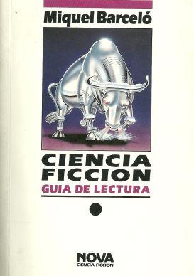 Ciencia ficción. Guía de lectura