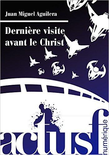 Dernière visite avant le Christ (Les Trois Souhaits)