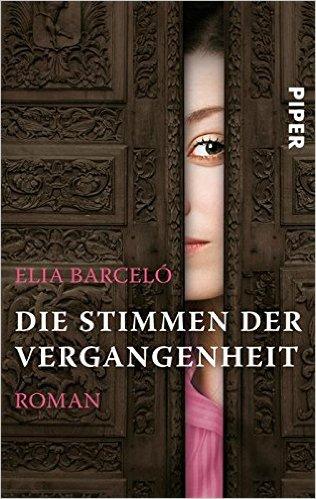 Die Stimmen der Vergangenheit: Roman
